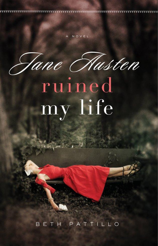 Jane Austen Ruined My Life